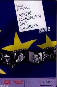 Askeri Darbeden Sivil Darbeye; Hayatım Avrupa 2