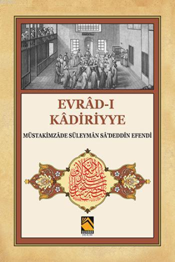 Evrad-ı Kadiriyye ( Tercume-şerh)