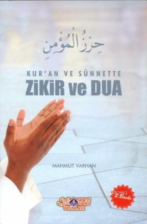 Kur'an ve Sünnette Zikir ve Dua