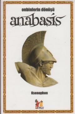 Anabasis; Onbinlerin Dönüşü