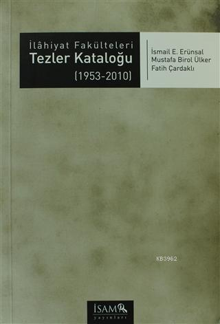 İlahiyat Fakülteleri Tezler Kataloğu (1953 - 2010)
