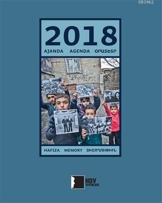 2018 Ajanda Agenda Orustsr; Hafıza - Memory - Հիշողություն