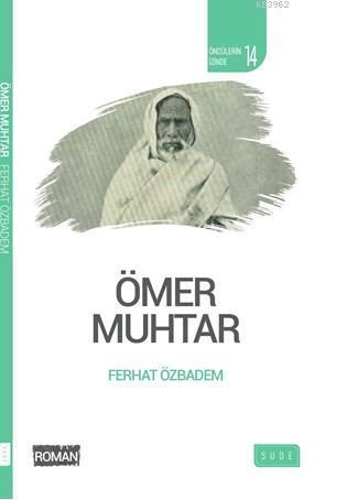 Ömer Muhtar (Biyografik Roman)