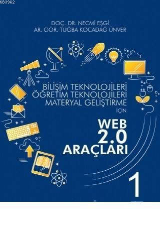 Bilişim Teknolojileri Öğretim Teknolojileri Materyal Geliştirme için WEB 2.0 Araçları 1