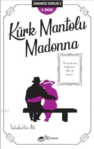 Kürk Mantolu Madonna; Zamansız Eserler 5