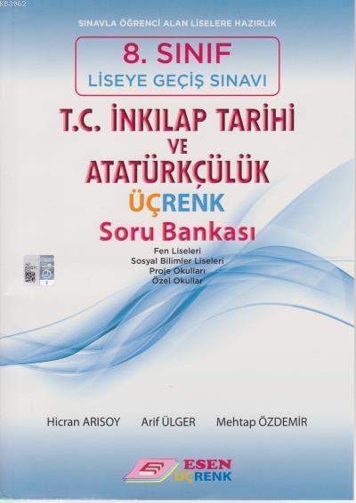 8. Sınıf T.C. İnkılap Tarihi ve Atatürkçülük Üçrenk Soru Bankası