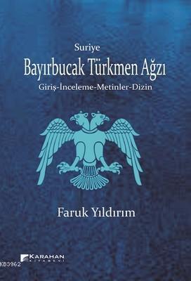 Suriye Bayırbucak Türkmen Ağzı