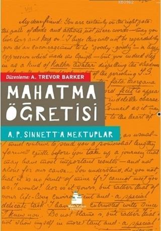Mahatma Öğretisi; A.P. Sinnet'a Mektuplar