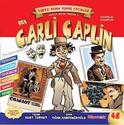 Ben Çarli Çaplin; Dünya Adam Olmuş Çocuklar