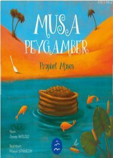 Musa Peygamber - Prophet Moses