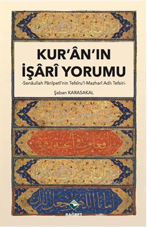 Kur'an'ın İşari Yorumu; Senaullah Panipeti'nin Tefsiru'l-Mazhari Adlı Tefsiri
