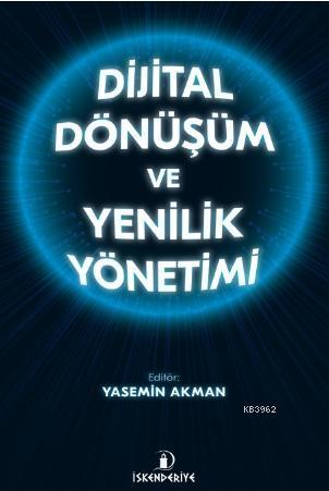 Dijital Dönüşüm ve Yenilik Yönetimi