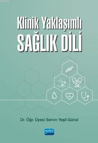 Klinik Yaklaşımlı Sağlık Dili