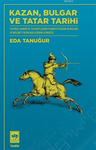 Kazan Bulgar ve Tatar Tarihi