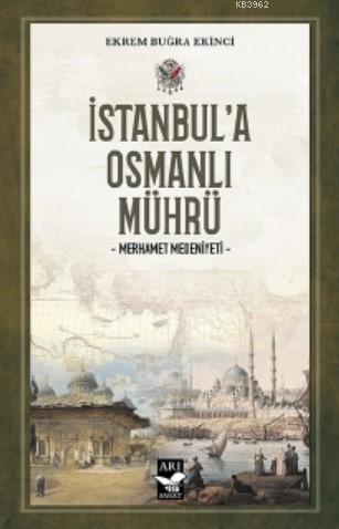 İstanbul'a Osmanlı Mührü; Merhamet Medeniyeti