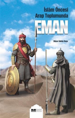 Eman; İslam Öncesi Arap Toplumunda