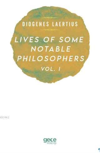 Lives Of Some Notable Philosophers Vol, 1