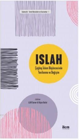 ISLAH: Çağdaş İslam Düşüncesinde Yenilenme ve Değişim