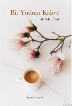 Bir Yudum Kahve