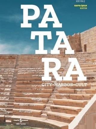 Patara(Türkçe); Kent - Liman - Kült
