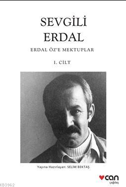 Sevgili Erdal; Erdal Öz'e Mektuplar