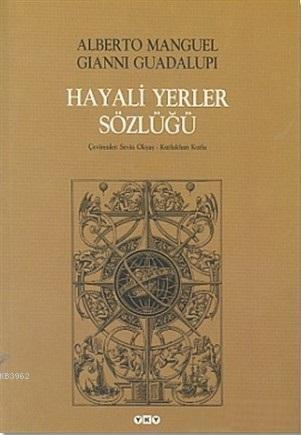 Hayali Yerler Sözlüğü; 2 Cilt Takım