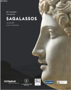 Bir Zamanlar Toroslarda: Sagalassos