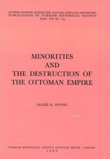 Minorities And The Destruction Of The Ottoman Empire