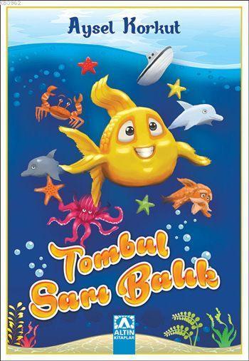 Tombul Sarı Balık