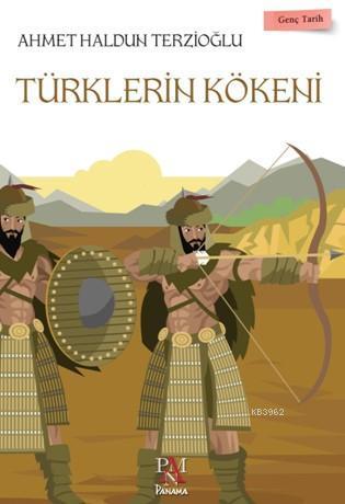 Türklerin Kökeni; Genç Tarih Serisi