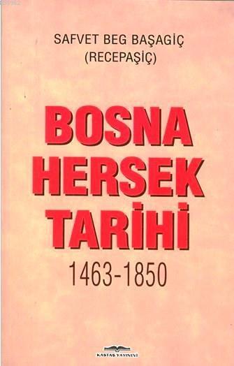 Bosna Hersek Tarihi (1463-1850)