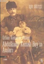 Orhan Kemal'in Babası Abdülkadir Bey'in Anıları