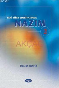 Eski Türk Edebiyatında Nazım 2. Cilt