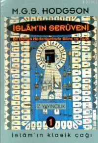 İslâm´ın Serüveni (3 Cilt, Karton Kapak)