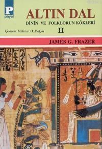 Altın Dal II; Dinin ve Folklorun Kökleri