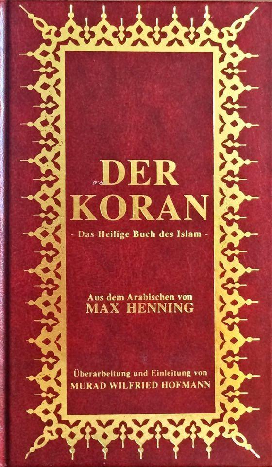 Der Koran; Almanca Kur'ân-ı Kerîm Meali (küçük boy, şamua kâğıt, ciltli)