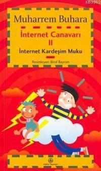 İnternet Canavarı 2; İnternet Kardeşim Muku