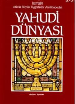 Yahudi Dünyası; Atlaslı Büyük Uygarlıklar Ansiklopedisi 4
