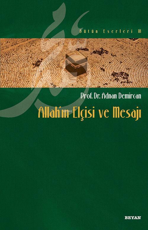 Allah`ın Elçisi ve Mesajı