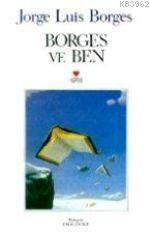 Borges ve Ben