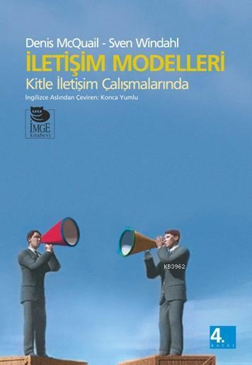 İletişim Modelleri; Kitle İletişim Çalışmalarında
