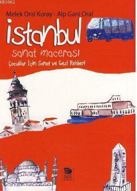 İstanbul Sanat Macerası - Çocuklar İçin Sanat ve Gezi Rehberi