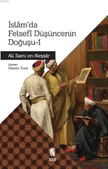 İslam'da Felsefi Düşüncenin Doğuşu 1