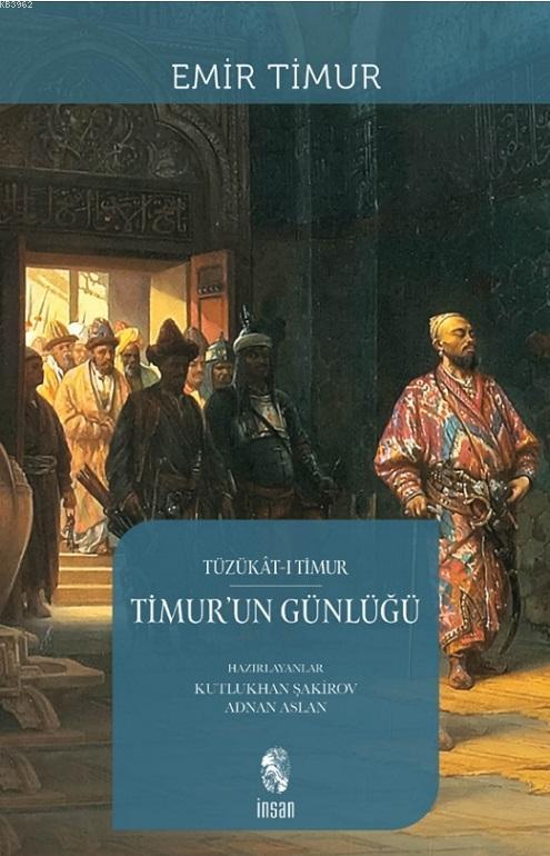 Timur'un Günlüğü; Tüzükat-ı Timur