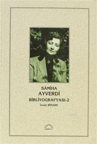 Samiha Ayverdi Bibliyografyası 2