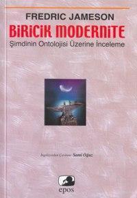 Biricik Modernite; Şimdinin Ontolojisi Üzerine Bir Deneme
