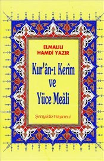 Kur'an-ı Kerim ve Yüce Meali (Rahle Boy, Şamua)