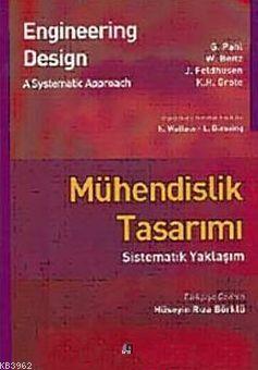 Mühendislik Tasarımı; Sistematik Yaklaşım