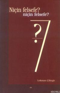 Niçin Felsefe?; Niçin Felsefe?