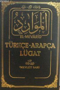 El-mevarit Türkçe - Arapça Lügat